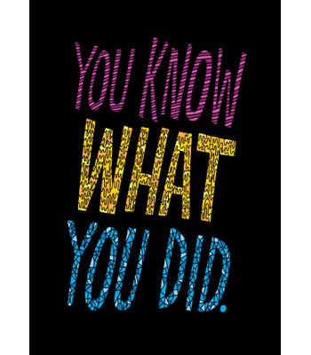 Fantaboy You Know What You Did Printed Poster