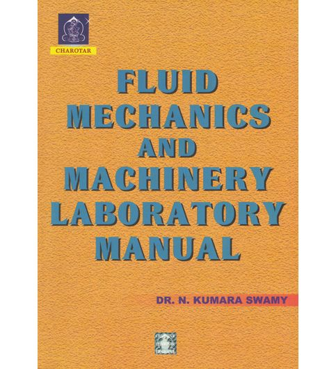 Fluid Mechanics And Machinery Laboratory Manual