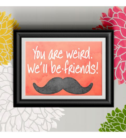 Funny Friendship Poster Print