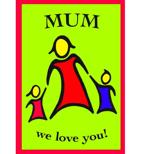 Fantaboy Mum We Love You Printed Poster