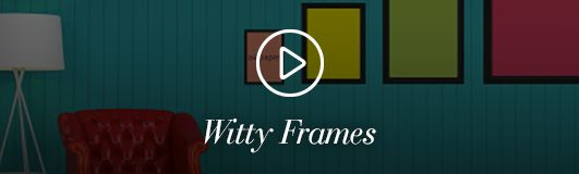 Witty Frames
