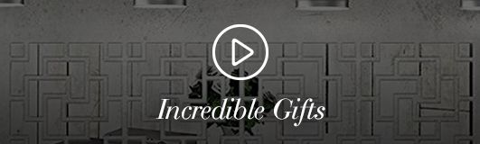 Incredible Gifts