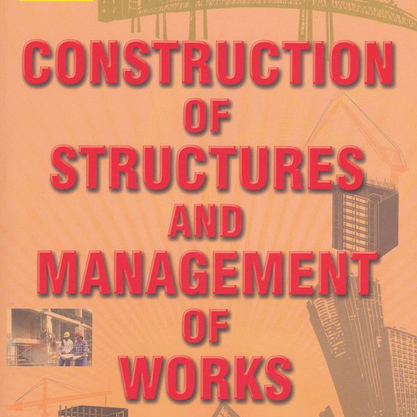 Construction Of Structures And Management Of Works