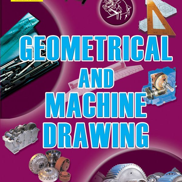 Geometrical And Machine Drawing