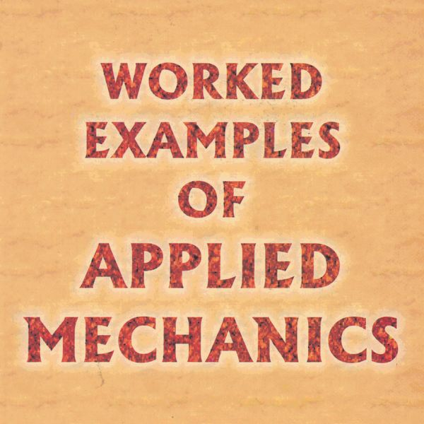 Worked Example Of Applied Mechanics